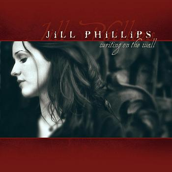 Jill Phillips - Writing On The Wall