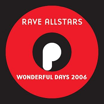 Rave Allstars - Wonderful Days 2006