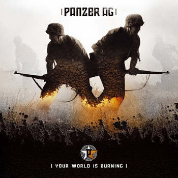 Panzer AG - YOUR WORLD IS BURNING