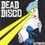 Dead Disco - Automatic