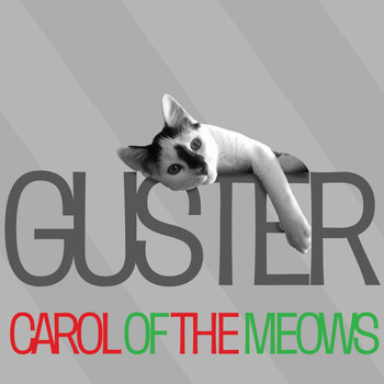 Guster - Carol Of The Meows