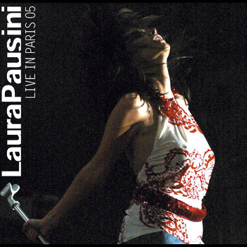 Laura Pausini - Live in Paris 05