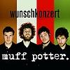 Muff Potter - Wunschkonzert