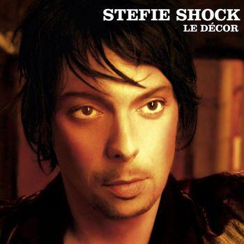 Stefie Shock - Le Décor