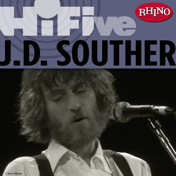 J.D. Souther - Rhino Hi-Five: J.D. Souther