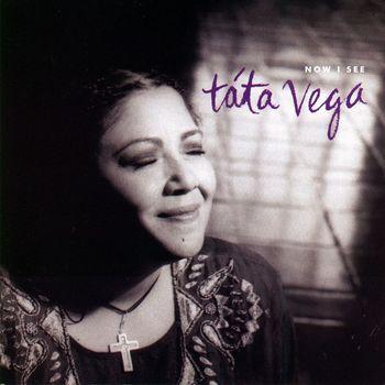 Tata Vega - Now I See