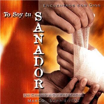 Marco Barrientos - Yo Soy Tu Sanador