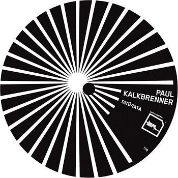 Paul Kalkbrenner - Tatü-Tata