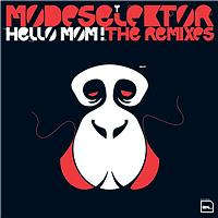 Hello Mom Remixes