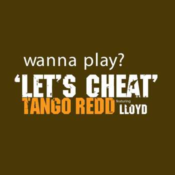 Tango Redd - Let's Cheat