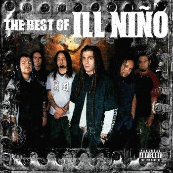 Ill Niño - The Best Of Ill Niño