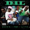 D4L - Down For Life (Explicit)