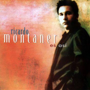 Ricardo Montaner - Es Así