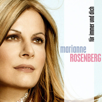 Marianne Rosenberg - Für immer und Dich