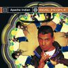 Apache Indian - Real People