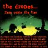 The Drones - Here Come The Lies (Explicit)