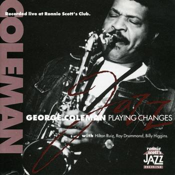 George Coleman - Playing Changes