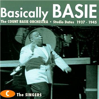 Count Basie Sidemen - Basically Basie: Studio Dates 1937-1945 - Disc C