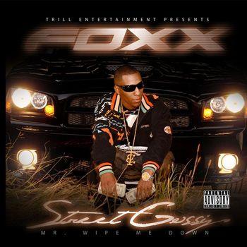 Foxx - Street Gossip