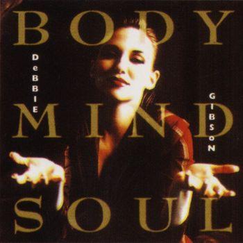 Debbie Gibson - Body, Mind & Soul
