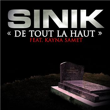 Sinik - De tout la haut