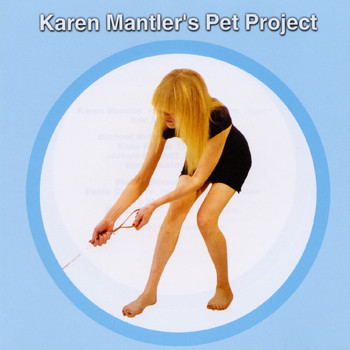 Carla Bley - Karen Mantler'S Pet Project