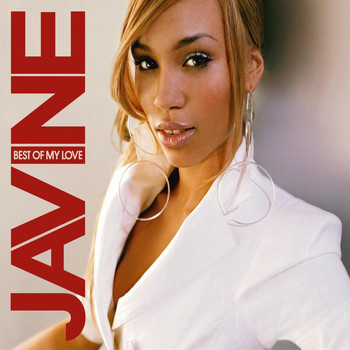 Javine - Best Of My Love