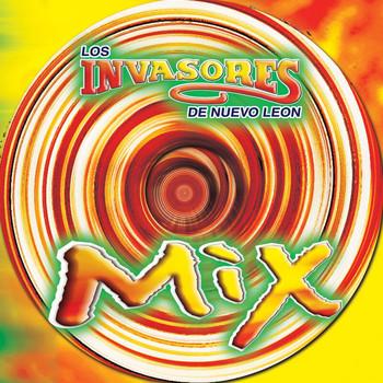 Los Invasores De Nuevo León - Mix