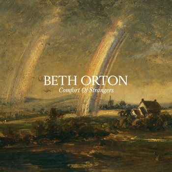 Beth Orton - Comfort Of Strangers