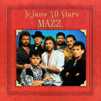 Mazz - Tejano All Stars: Masterpieces Vol 1
