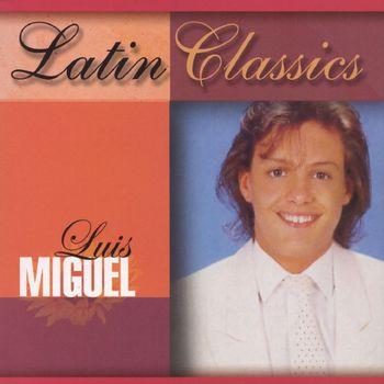 Luis Miguel - Latin Classics