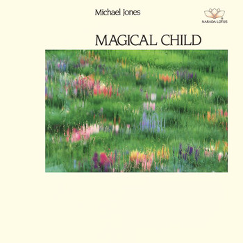 Michael Jones - Magical Child