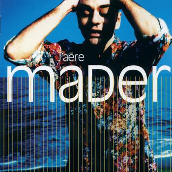 Jean-Pierre Mader - J'Aere