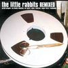 Little Rabbits - Yeah Remixes
