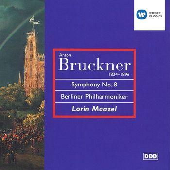 Lorin Maazel/Berliner Philharmoniker - Bruckner - Symphony No. 8