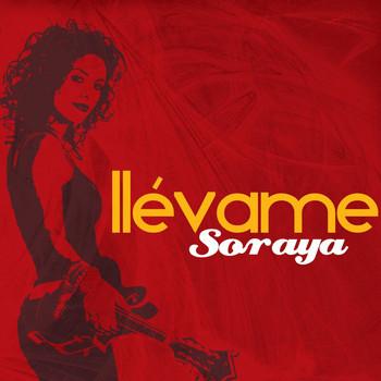 Soraya - Llevame