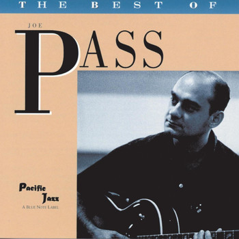 Joe Pass - The Best of Joe Pass- The Pacific Jazz Years