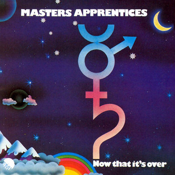 Masters Apprentices - Now That It's Over