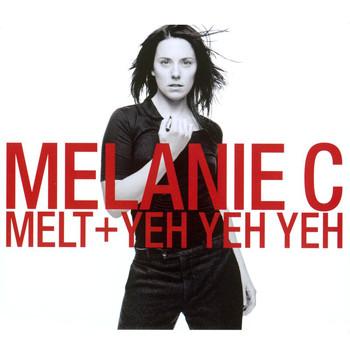 Melanie C - Melt/Yeh Yeh Yeh