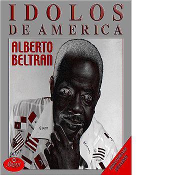 Alberto Beltran - Idolos De America