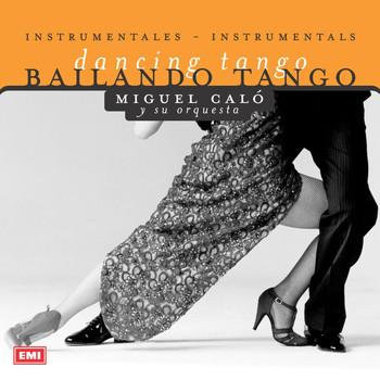 Miguel Calo - Bailando Tango