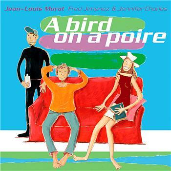 Jean-Louis Murat - a bird on a poire