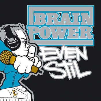 Brainpower - Even Stil