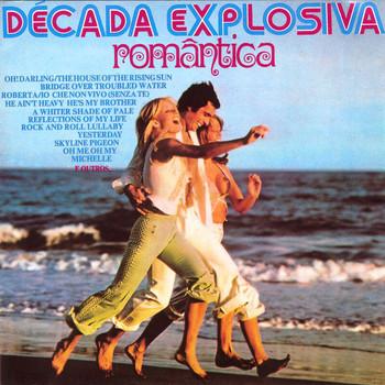 Decada Romantica - Decada Explosiva Romantica