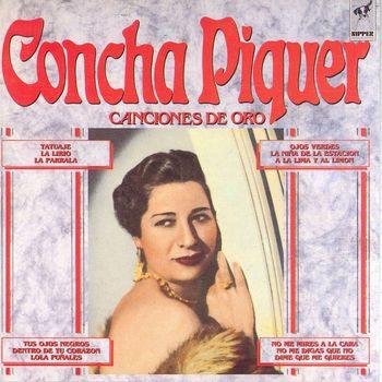 Concha Piquer - Canciones De Oro