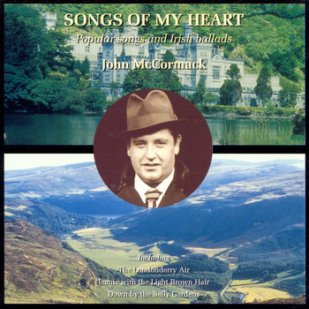 John McCormack - John McCormack sings Popular Songs & Irish Ballads