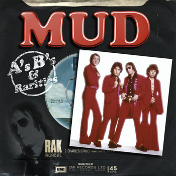 Mud - A's, B's And Rarities