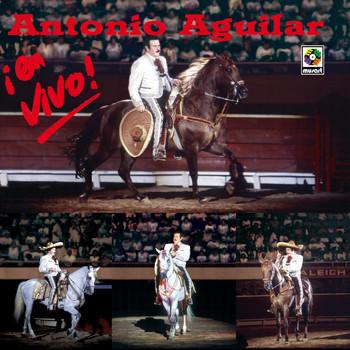 Antonio Aguilar - En Vivo! - Antonio Aguilar