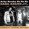 Hasil Adkins - Achy Breaky Ha Ha Ha