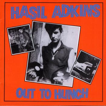 Hasil Adkins - Out To Hunch